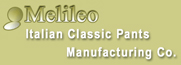 Italian classic MEN PANTS manufacturing company, MELILEO produces only high quality pants, classic using first quality material, We are Looking for Worldwide Distributors APPLY NOW
